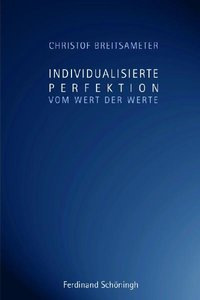 Individualisierte Perfektion