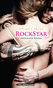 Rockstar | Erotischer Roman