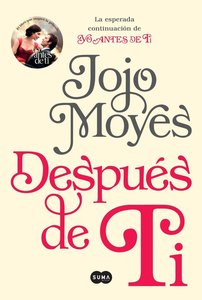Despues de Ti (After You: A Novel)