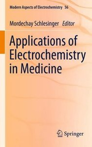Applications of Electrochemistry in Medicine