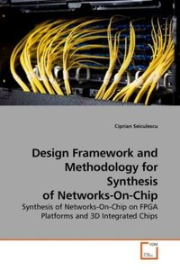 Design Framework and Methodology for Synthesis of Networks-On-Ch