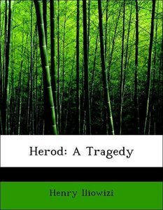 Herod: A Tragedy