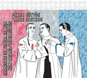 Three Sisters-Die drei Schwestern (Oper GA)