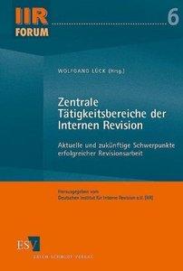 Zentrale Tätigkeitsbereiche der Internen Revision