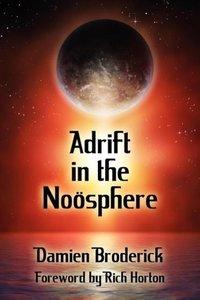 Adrift in the Noosphere