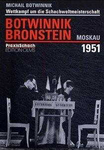 Wettkampf um die Schachweltmeisterschaft Botwinnik - Bronstein M