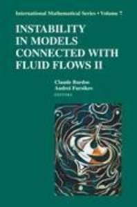 Instability in Models Connected with Fluid Flows II