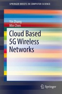 Cloud Based 5G Wireless Networks