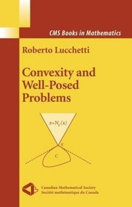 Convexity and Well-Posed Problems