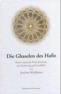 Die Ghaselen des Hafiz