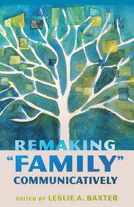 Remaking 'Family' Communicatively