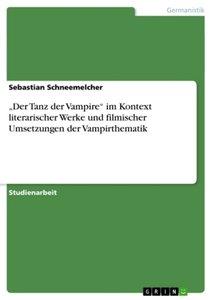 """""""Der Tanz der Vampire"""" im Kontext literarischer Werke und filmis"""