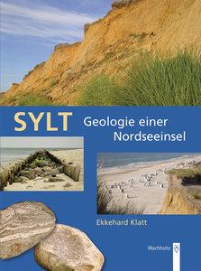 Sylt - Geologie einer Nordseeinsel