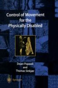 Control of Movement for the Physically Disabled