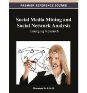 Social Media Mining and Social Network Analysis: Emerging Resear