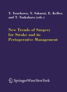 New Trends of Surgery for Cerebral Stroke and its Perioperative