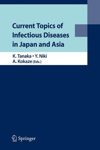 Current Topics of Infectious Diseases in Japan and Asia