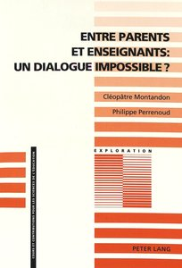 Entre parents et enseignants: un dialogue impossible?