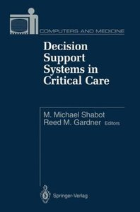 Decision Support Systems in Critical Care