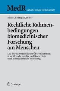 Rechtliche Rahmenbedingungen biomedizinischer Forschung am Mensc