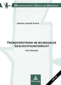 Fremdverstehen im bilingualen Geschichtsunterricht