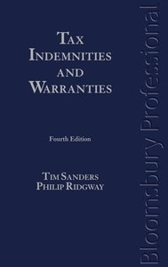 Tax Indemnities and Warranties: Fourth Edition