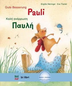 Gute Besserung Paul. Kinderbuch Deutsch-Griechisch mit Audio-CD