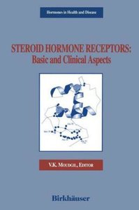 Steroid Hormone Receptors: Basic and Clinical Aspects