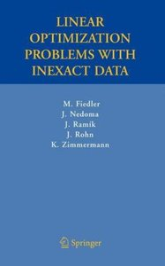 Linear Optimization Problems with Inexact Data