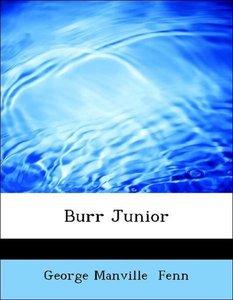 Burr Junior