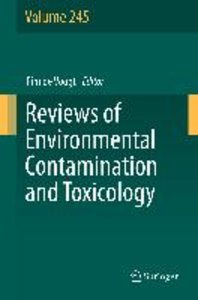 Reviews of Environmental Contamination and Toxicology Volume 245
