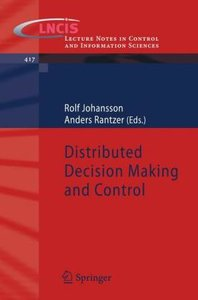 Distributed Decision Making and Control
