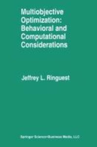 Multiobjective Optimization: Behavioral and Computational Consid