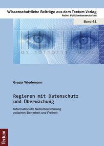 Regieren mit Datenschutz und Überwachung