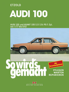 Audi 100 und Avant 05/77 bis 08/82