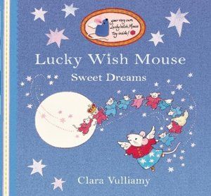 The Lucky Wish Mouse - Sweet Dreams