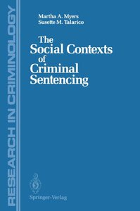 The Social Contexts of Criminal Sentencing