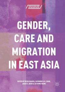 Gender, Care and Migration in East Asia