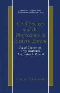 Civil Society and the Professions in Eastern Europe