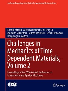 Challenges in Mechanics of Time Dependent Materials 02