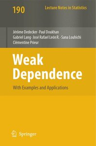 Weak Dependence: With Examples and Applications