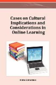 Cases on Cultural Implications and Considerations in Online Lear