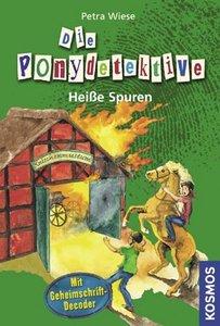 Die Ponydetektive 05. Heiße Spuren