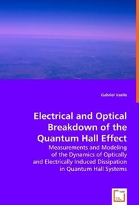 Electrical and Optical Breakdown of the Quantum Hall Effect