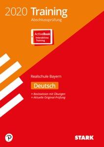 Training Abschlussprüfung 2020 - Realschule - Deutsch - Bayern,