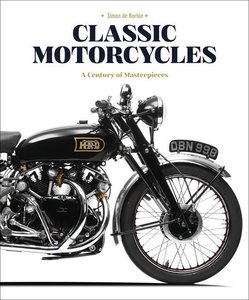 Classic Motorcycles: A Century of Masterpieces