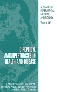 Dipeptidyl Aminopeptidases in Health and Disease