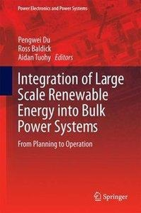 Integration of Large Scale Renewable Energy into Bulk Power Syst