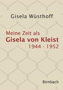 Meine Zeit als Gisela von Kleist