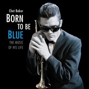 Born To Be Blue-The Music Of His Life (180g Vinyl)
